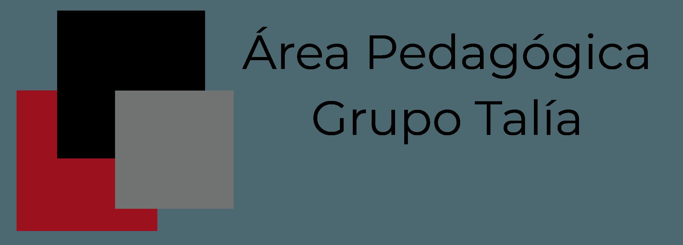 Área Pedagógica del Grupo Talía